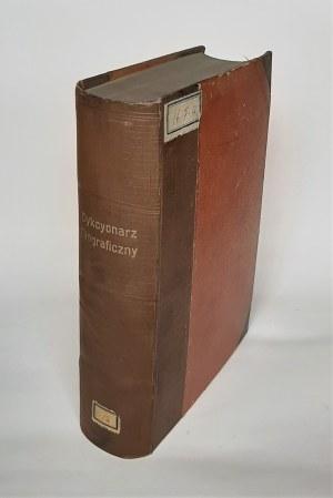 Dykcyonarz biograficzny powszechny. Tom 1-2, Warszawa 1844-51