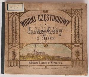 Widoki Częstochowy i Jasnéj Góry z opisem, Warszawa 1876 r.