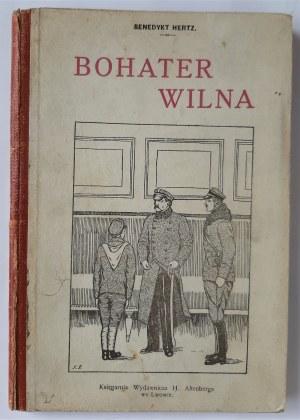 Hertz, Bohater Wilna, Lwów 1921 r.
