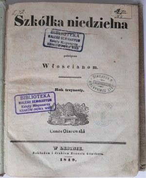 Szkółka niedzielna pismo poświęcone włościanom. Rok XIII, Leszno 1849 r.