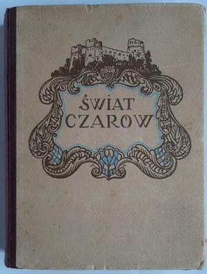 Świat czarów: zbiór baśni i legend, il. Procajłowicz, Warszawa 1925 r.