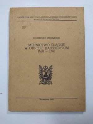 Mrowiński, Mennictwo Śląskie w okresie Habsburskim 1526-1740