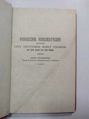 Tyszkiewicz, Podręcznik Numizmatyczny zawierający ceny amatorskie monet polskich...