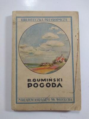 Gumiński, Pogoda: z 18 rycinami i 4 mapami, 1931 r.