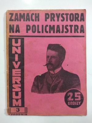 Zamach Prystora na Policmastra Warszawy, 1932 r.