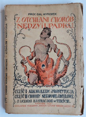 Wyrobek, Z otchłani chorób, nędzy i upadku, Kraków 1925 r.