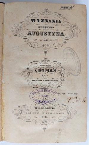 Wyznania świętego Augustyna przetł. X. Piotr Pękalski, Kraków 1847 r.