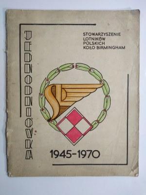 Stowarzyszenie Lotników Polskich. Koło Birmingham. Jednodniówka 1945-1970