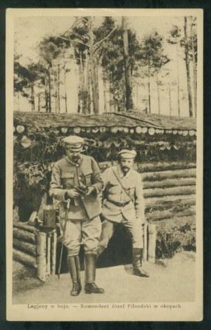 Komendant Józef Piłsudski w okopach