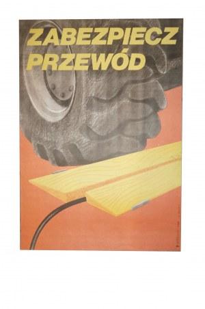HANSEN W. - Zabezpiecz przewód, plakat BHP
