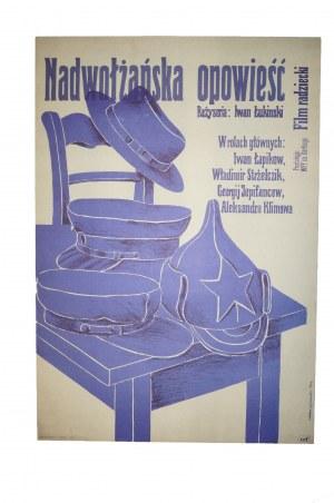 KOŚCILNIAK Cyprian - Nadwołżańska opowieść [1973] reż. Ivan Lukinsky, rozmiar ok. 58 x 84