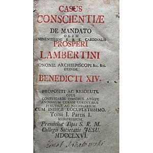 LAMBERTINI PROSPERI. Casus conscientiae de Mandato olim eminentissimi S. R. E. Cardinalis [.....