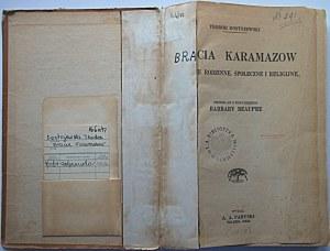 DOSTOJEWSKI TEODOR. Bracia Karamazow. Życie rodzinne, społeczne i religijne...