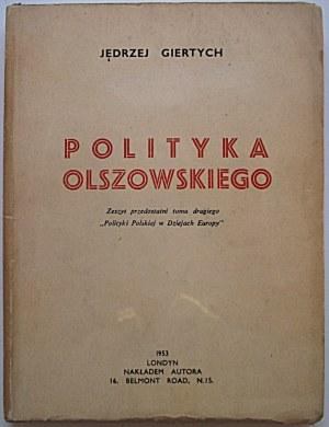 GIERTYCH JĘDRZEJ. Polityka Olszowskiego...