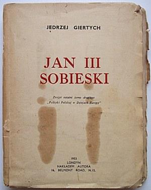 """GIERTYCH JEDRZEJ. Jan III Sobieski. Zeszyt ostatni tomu drugiego """"Polityki Polskiej w Dziejach Europy""""..."""