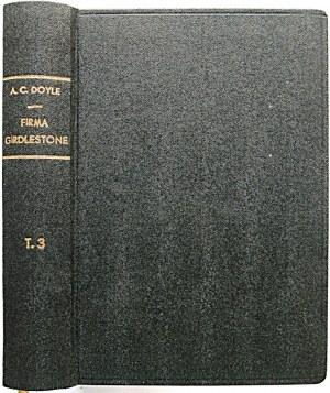 CONAN DOYLE A. Firma Girdlestone. 9The Firm of Girdlestone). Powieść. Tom I - III...