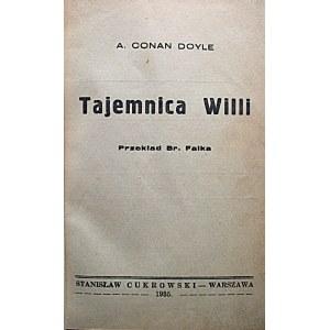 CONAN DOYLE A. Tajemnica willi. Przekład Br. Falka. W-wa 1935. Wyd. Stanisława Cukrowskiego. Druk...