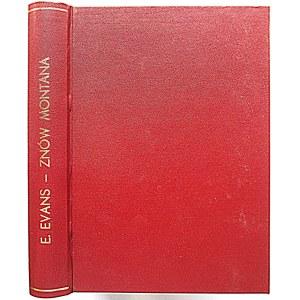 EVANS EVAN. Znów Montana. Powieść. W-wa 1938. Wyd. J. Przeworskiego. Format 15/20 cm. s. 261. Opr. introlig....