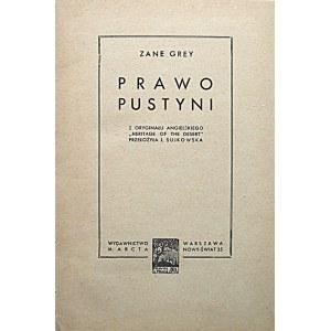 """GREY ZANE. Prawo pustyni. Z oryginału angielskiego """"Heritage of the desert"""" przełożyła J. Sujkowska..."""