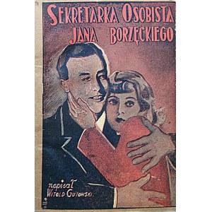 GUTOWSKI WITOLD. Sekretarka osobista Jana Borzęckiego. Tom I - III. [W-wa po 1930]. Wyd. Księgarnia Komisowa...
