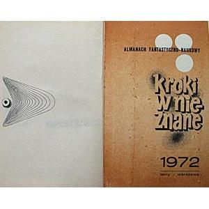 KROKI W NIEZNANE. Almanach Fantastyczno - Naukowy. Tom III. W-wa 1972. Wyd., druk, format jak wyżej. s. 485...