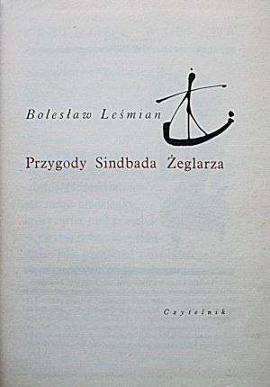 LEŚMIAN BOLESŁAW. Przygody Sindbada Żeglarza. W-wa 1965. Wyd. Czytelnik. Druk. Narodowa w Krakowie...