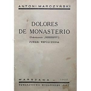 """MARCZYNSKI ANTONI. Dolores de Monasterio. (Dokończenie """"Mississippi""""). Powieść współczesna. W-wa 1933..."""