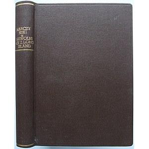 MARCZYŃSKI ANTONI. Niewolnice z Long Island. (Powieść współczesna). Wydanie drugie. W-wa 1930...