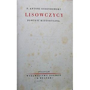 OSSENDOWSKI F. ANTONI. Lisowczycy. Powieść historyczna. Poznań [1929]. Wydawnictwo Polskie ...