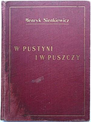 SIENKIEWICZ HENRYK. W pustyni i w puszczy. Z 16 rycinami Kamila Mackiewicza. Lwów [1929]...