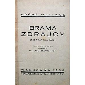 WALLACE EDGAR. Brama zdrajcy. (The traitor`s gate). Z upowaznienia autora przełożył Witold Zechenter...