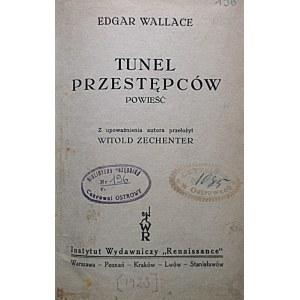 """WALLACE EDGAR. Tunel przestępców. Powieść. W-wa [1929]. Instytut Wydawniczy """"Renaissance"""". Druk..."""