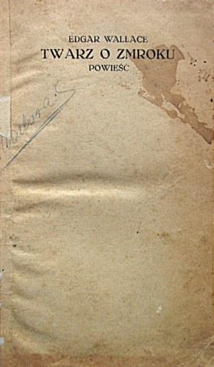 """WALLACE EDGAR. Twarz o zmroku. Powieść. W-wa [1929]. Instytut Wydawniczy """"Renaissance"""". Format 12/18 cm. s..."""