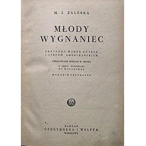 ZALESKA M. J. Młody wygnaniec. Przygody wśród puszcz i stepów amerykańskich. Opracowanie według R. Rotha...