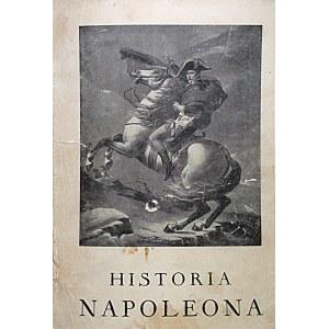 DE SAINT - HILAIRE EMIL MARGO. Historia Napoleona. Wydanie drugie do druku przygotował Roman Umiastowski...