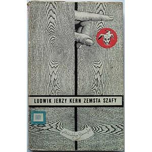 KERN LUDWIK JERZY. Zemsta szafy. W-wa 1967. Wyd. ISKRY. Druk. Wrocławska Drukarnia Dziełowa. Format 12/19 cm...