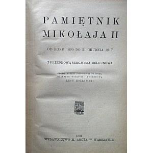 PAMIĘTNIK MIKOŁAJA II. Od roku 1890 do 31 grudnia 1917. Z przedmową Sergjusza Melgunowa...