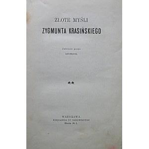 SZCZĘSNA - pseudonim. [Właściwie: BĄKOWSKA JÓZEFA]. Złote myśli Zygmunta Krasińskiego. Zebrane przez Szcęsną...