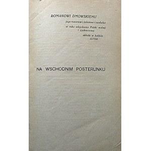 WASILEWSKI ZYGMUNT. Na wschodnim posterunku. Księga pielgrzymstwa 1915 - 1918. W-wa [1919]. Wyd. E...