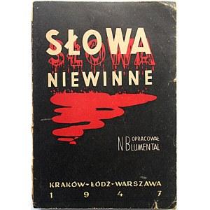 BLUMENTAL NACHMAN. Słowa niewinne. Opracował [...]. Kraków - Łódź - Warszawa 1947. Wyd...