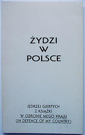 """GIERTYCH JĘDRZEJ. Żydzi w Polsce. (Z książki """"W obronie mego kraju"""". In defence of my country.) Oakleaf, USA..."""