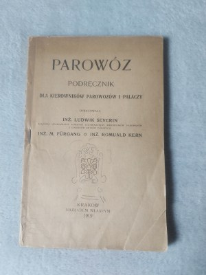 SEVERIN LUDWIK, FÜRGANG M., KERN ROMUALD -PAROWÓZ
