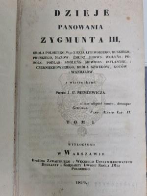 Niemcewicz Julian Ursyn DZIEJE PANOWANIA ZYGMUNTA III Tom I