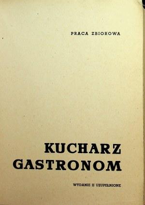 Praca zbiorowa KUCHARZ GASTRONOM, wyd.1965