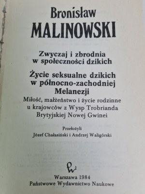 Malinowski ŻYCIE SEKSUALNE DZIKICH W PÓŁNOCNO-ZACHODNIEJ MELANEZJI, Wyd.1984