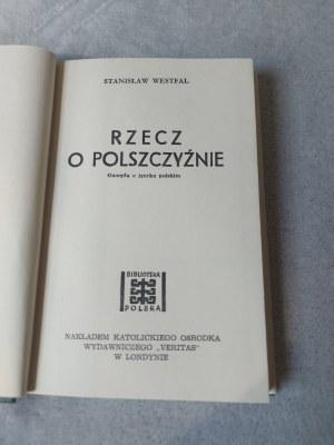 WESTFAL STANISŁAW - RZECZ O POLSZCZYŹNIE. Gawęda o języku polskim