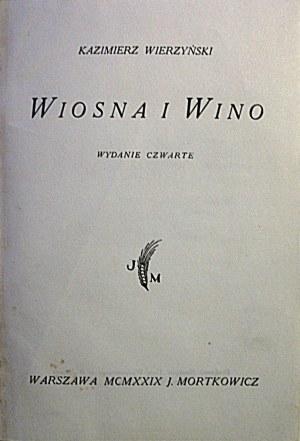 Wierzyński Kazimierz WIOSNA I WINO