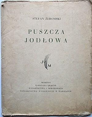Żeromski Stefan PUSZCZA JODŁOWA WYDANIE PIERWSZE