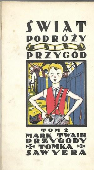 Twain Mark PRZYGODY TOMKA SAWYERA Wyd.1 Ilustracje Rożankowski