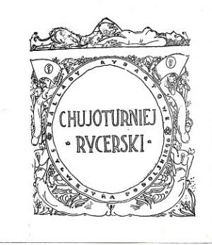 EROTYKA [Jagoszewski Mieczysław] CHUJOTURNIEJ RYCERSKI